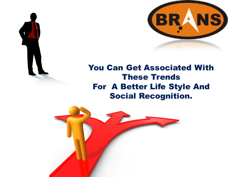 You Can Get Associated With These Trends For A Better Life Style And Social Recognition.