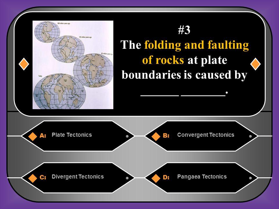 A. plate tectonics