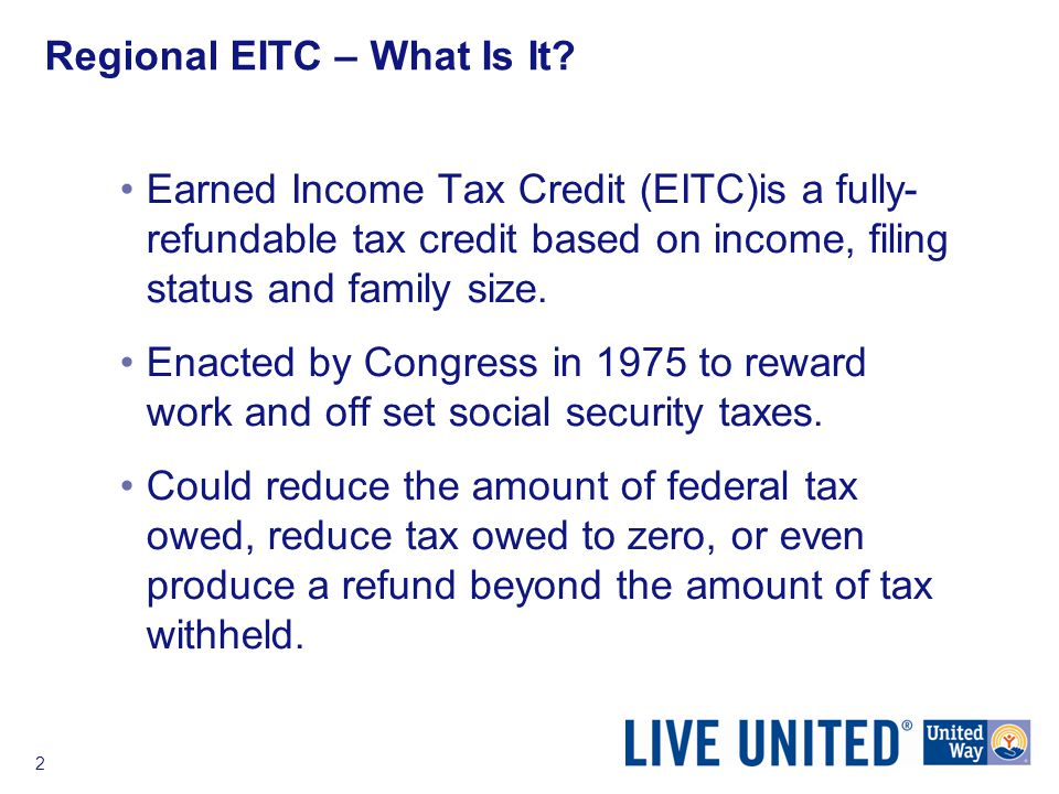 2 Regional EITC – What Is It.