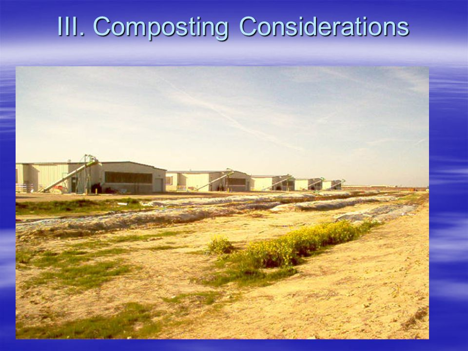 III. Composting Considerations