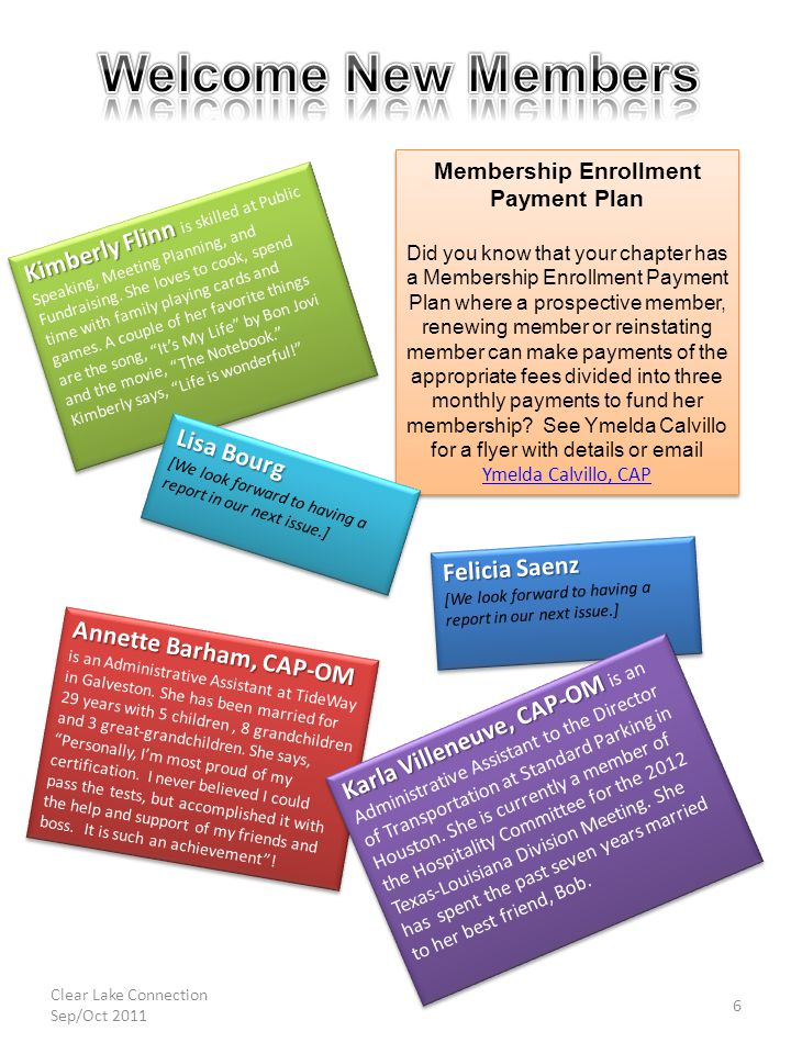 Membership Enrollment Payment Plan Did you know that your chapter has a Membership Enrollment Payment Plan where a prospective member, renewing member or reinstating member can make payments of the appropriate fees divided into three monthly payments to fund her membership.