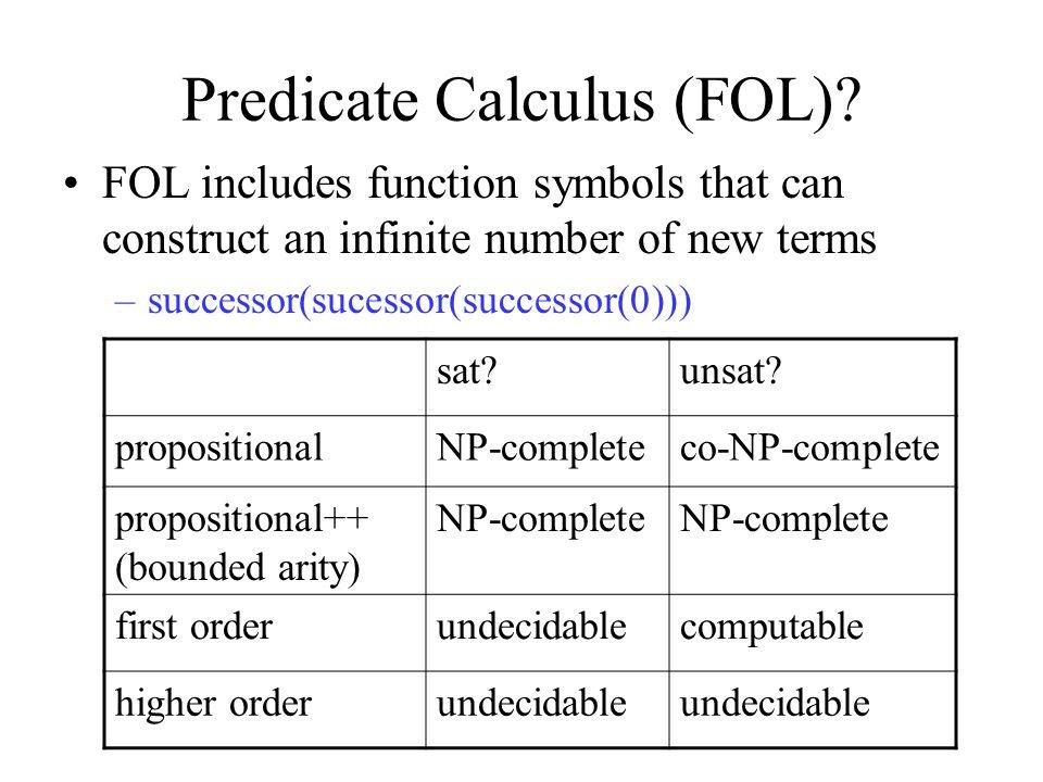 Predicate Calculus (FOL).