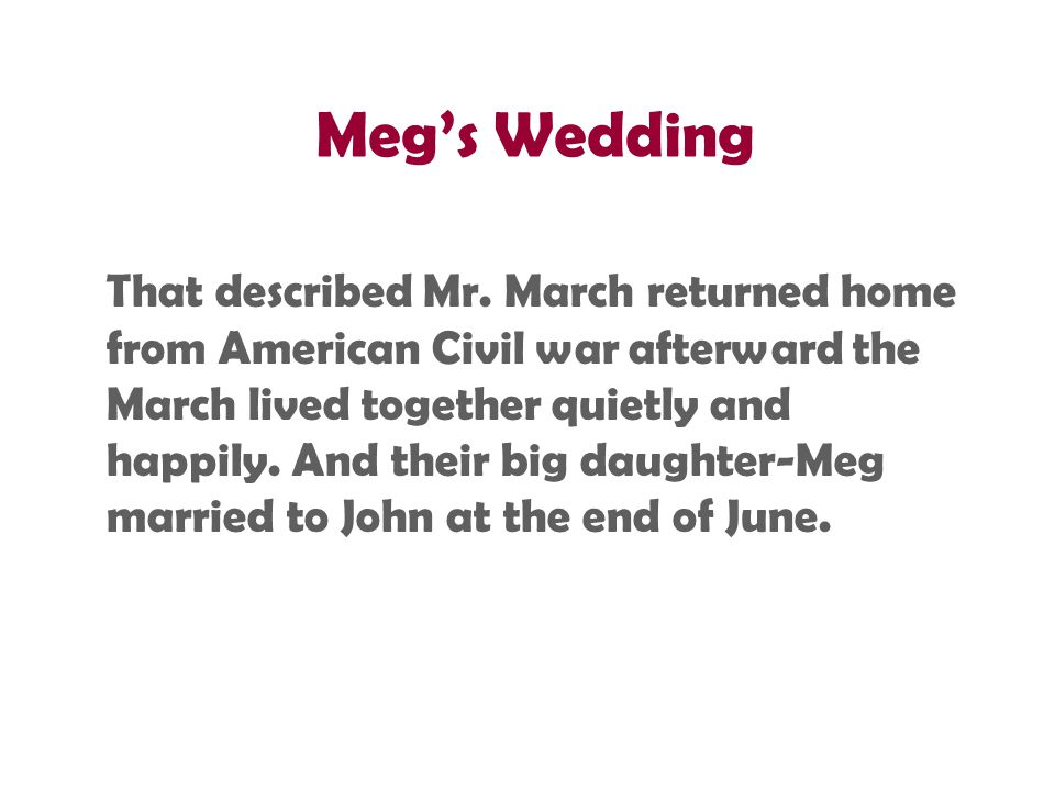 Meg's Wedding That described Mr.