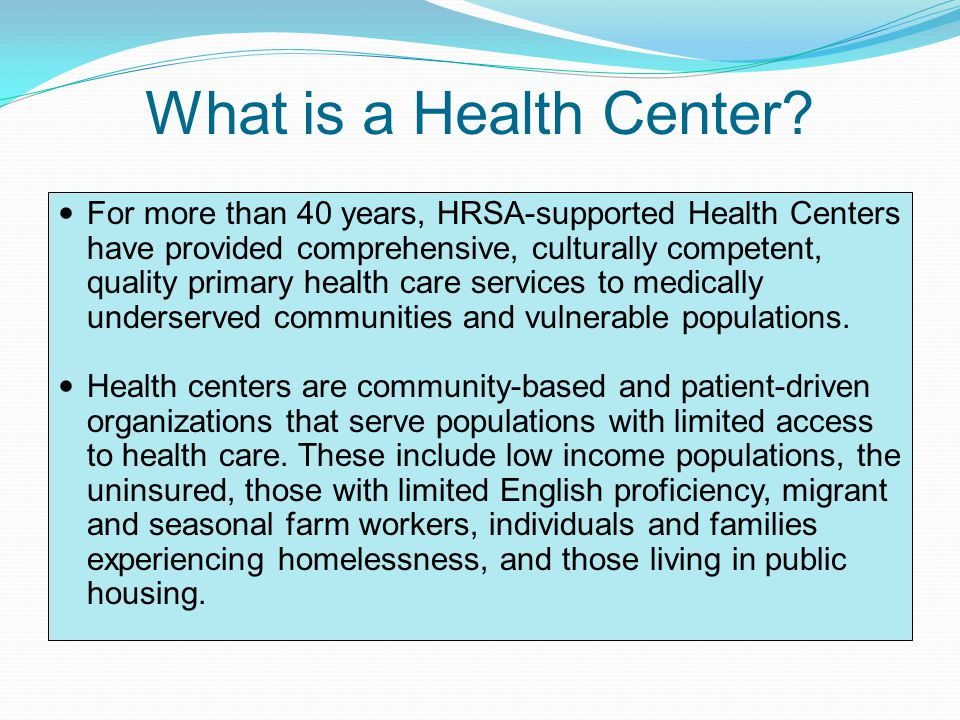 What is a Health Center.