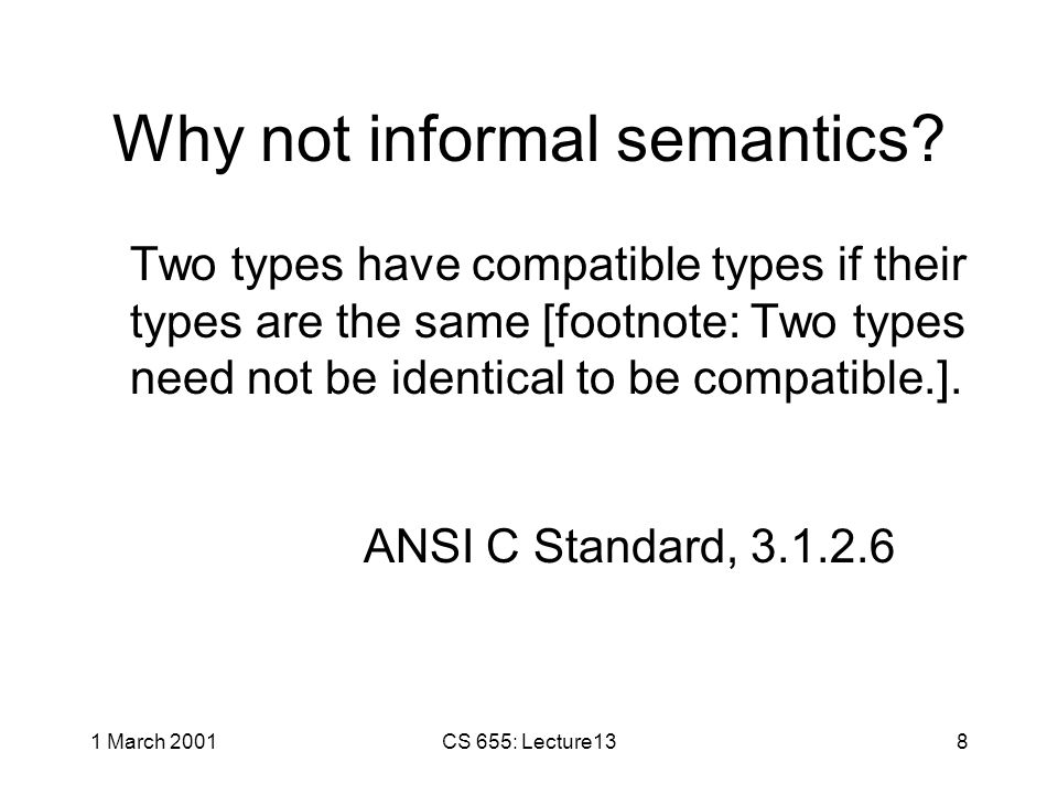 1 March 2001CS 655: Lecture137 What does a program mean.
