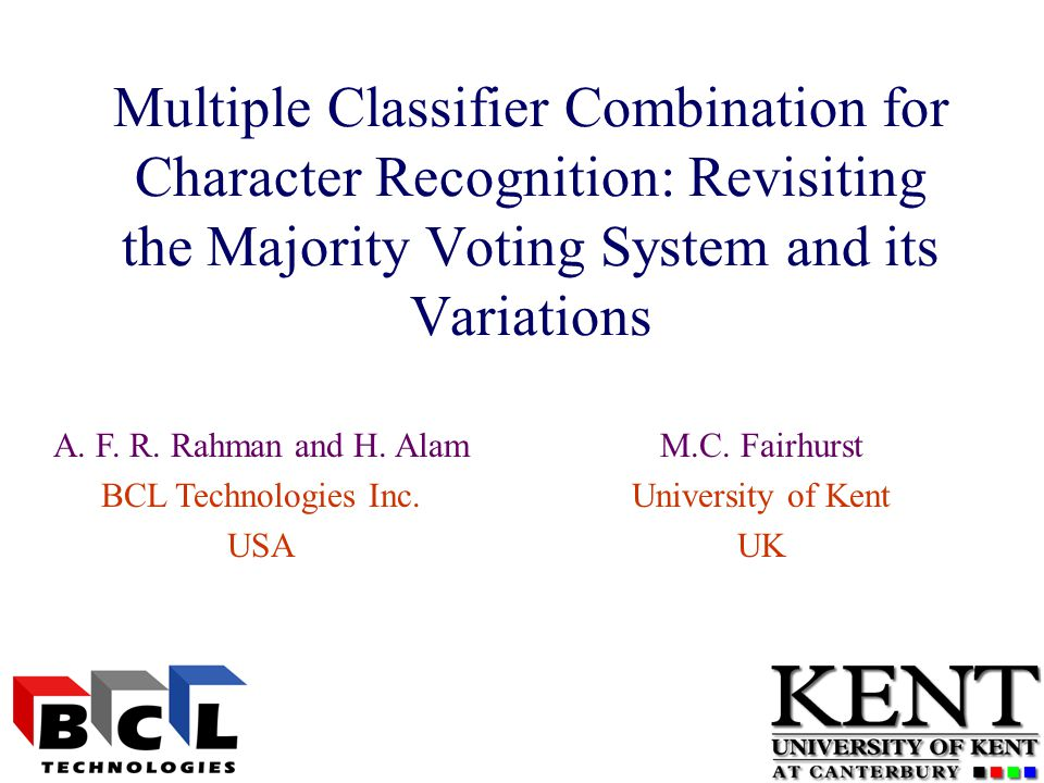 Multiple Classifier Combination for Character Recognition: Revisiting the Majority Voting System and its Variations M.C.