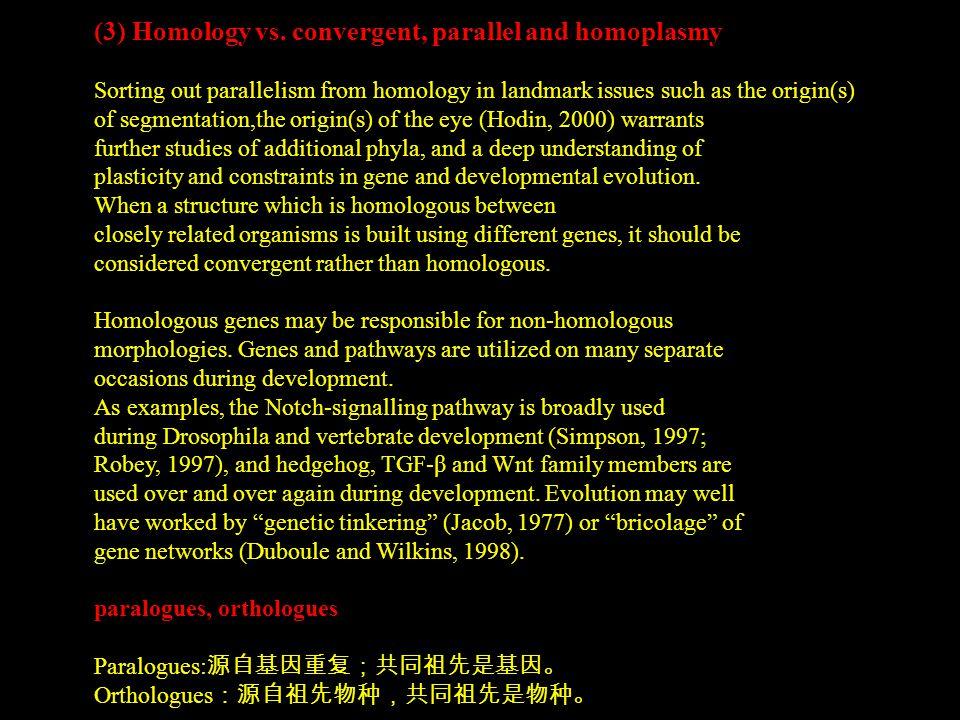 (3) Homology vs.