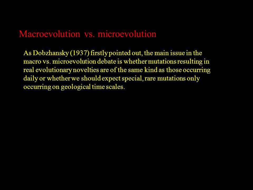 Macroevolution vs.