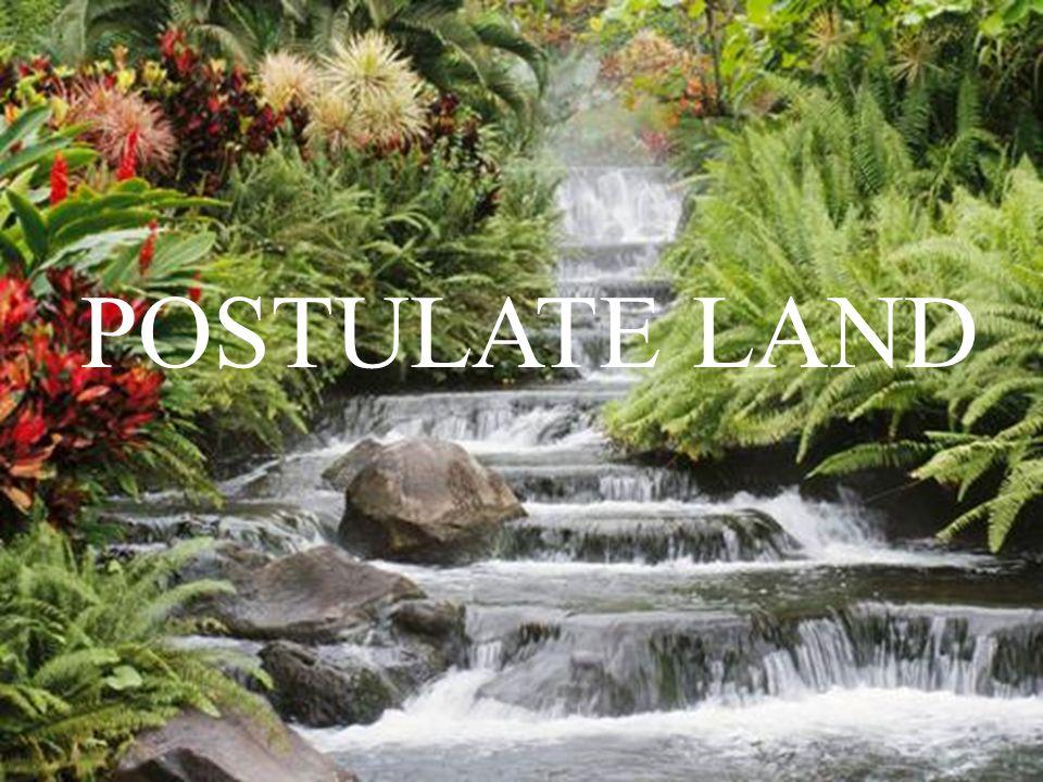 POSTULATE LAND