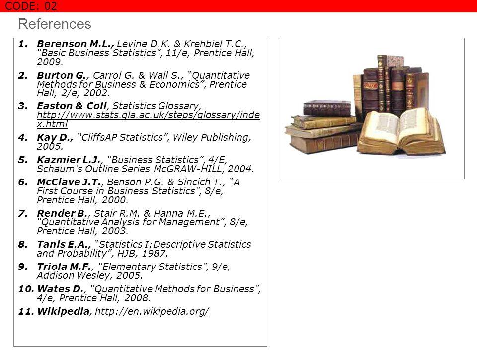 References 1.Berenson M.L., Levine D.K.