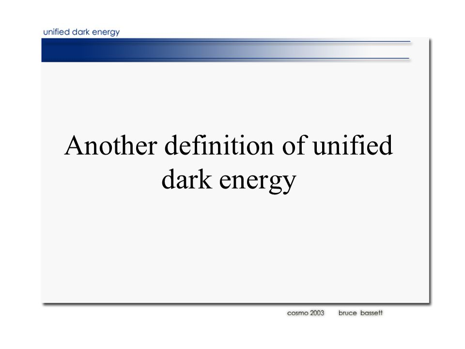 Another definition of unified dark energy