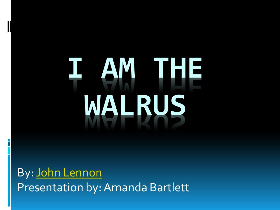 By: John LennonJohn Lennon Presentation by: Amanda Bartlett