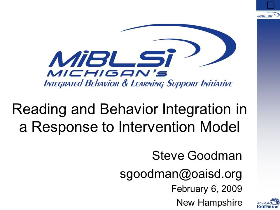 Behavior SupportsAcademic Support Behavior Supports Academic Support Behavior SupportsAcademic Support Multi-Tiered Supports Integration of Academic and Behavior Supports Continuum of Supports Universal Prevention Core Instruction, all students, preventive, proactive Targeted Intervention Supplemental, some students, reduce risk Intensive Intervention Individualized, functional assessment, highly specific All Some Few