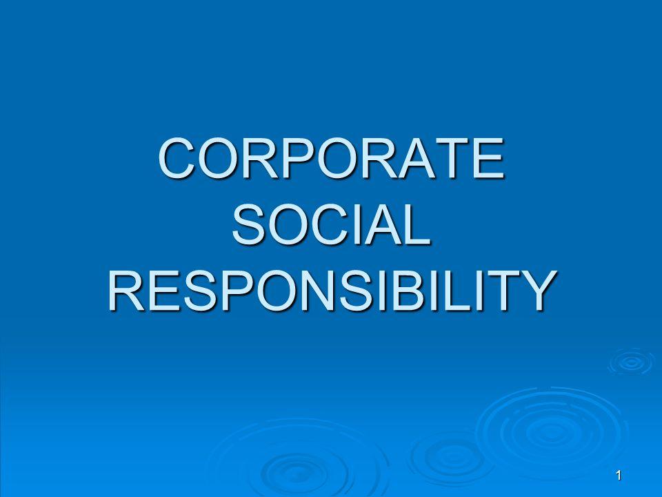 CORPORATE SOCIAL RESPONSIBILITY 1