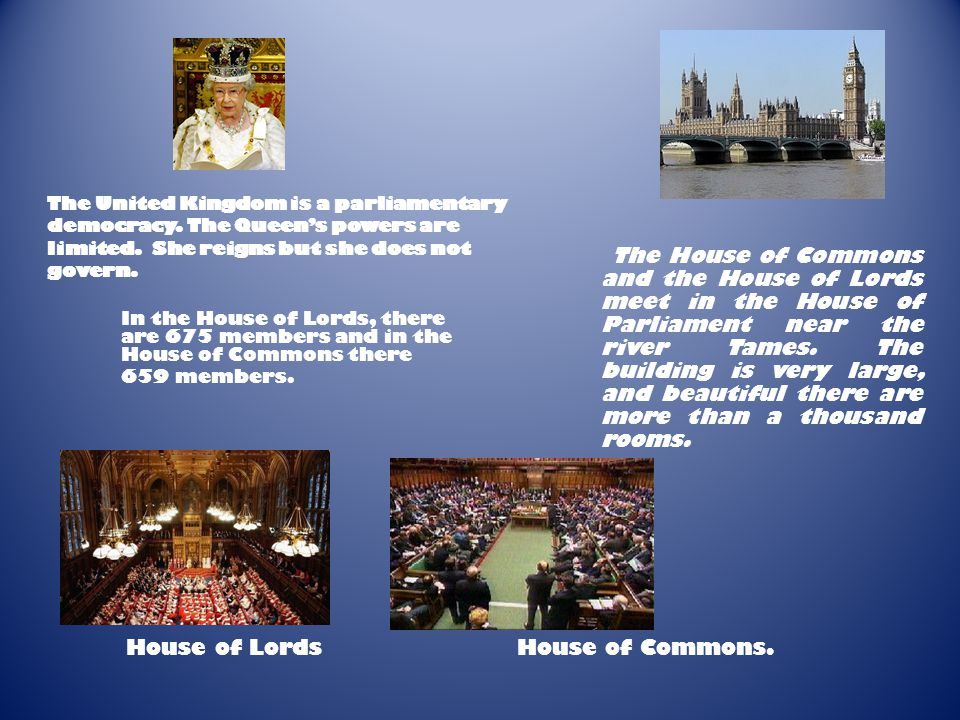 In the House of Lords, there are 675 members and in the House of Commons there 659 members.