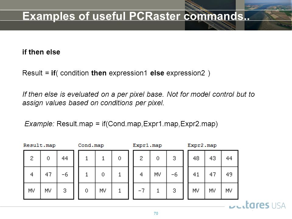 70 Examples of useful PCRaster commands..