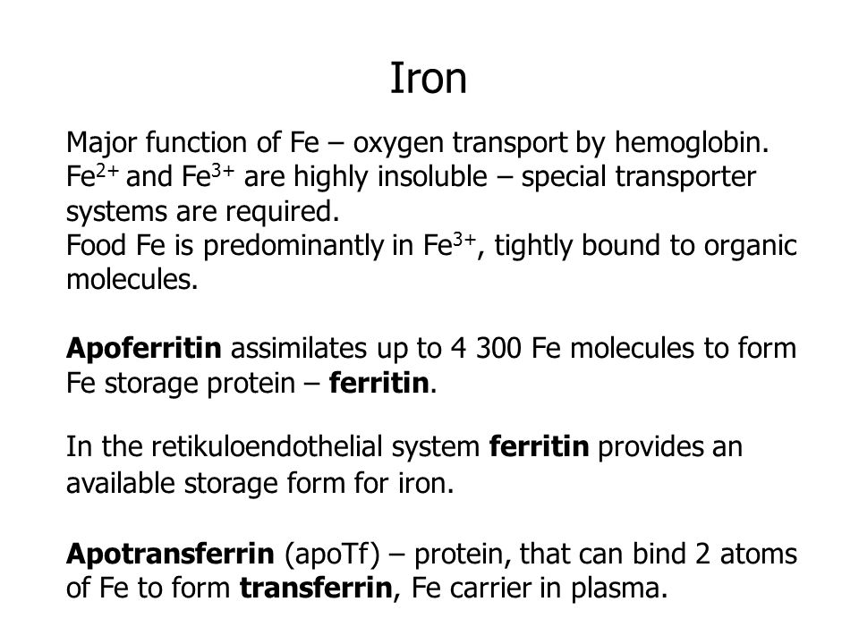 Iron Major function of Fe – oxygen transport by hemoglobin.