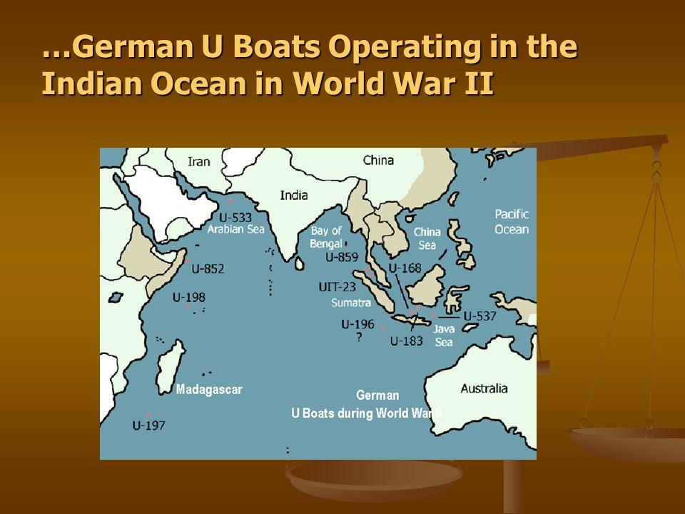 …German U Boats Operating in the Indian Ocean in World War II