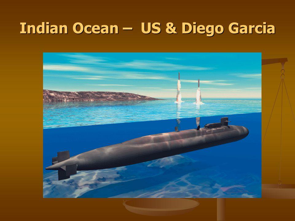 Indian Ocean – US & Diego Garcia
