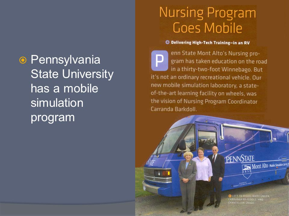  Pennsylvania State University has a mobile simulation program