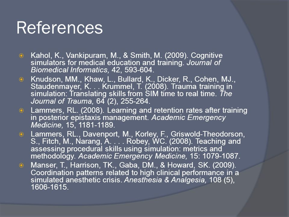 References  Kahol, K., Vankipuram, M., & Smith, M.