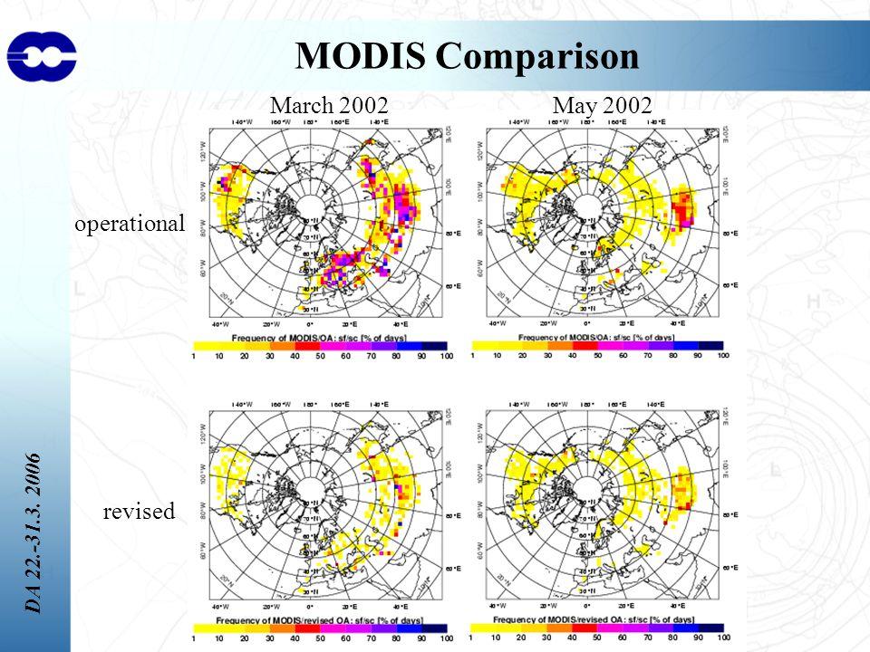 DA 22.-31.3. 2006 MODIS Comparison March 2002May 2002 operational revised
