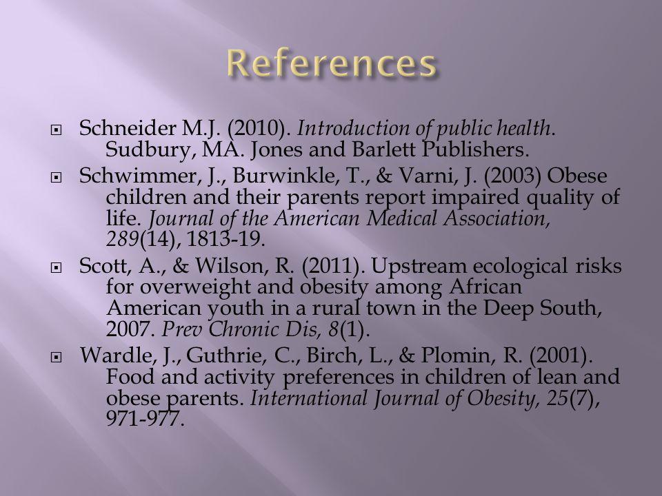  Schneider M.J. (2010). Introduction of public health.