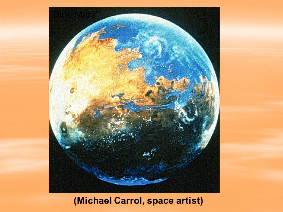 (Michael Carrol, space artist) Blue Mars