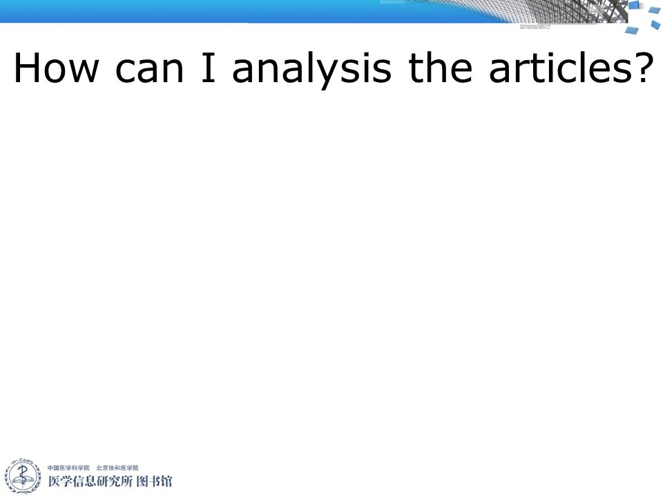 How can I analysis the articles        