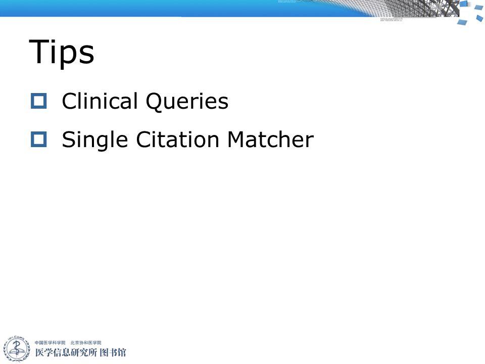 Tips  Clinical Queries  Single Citation Matcher