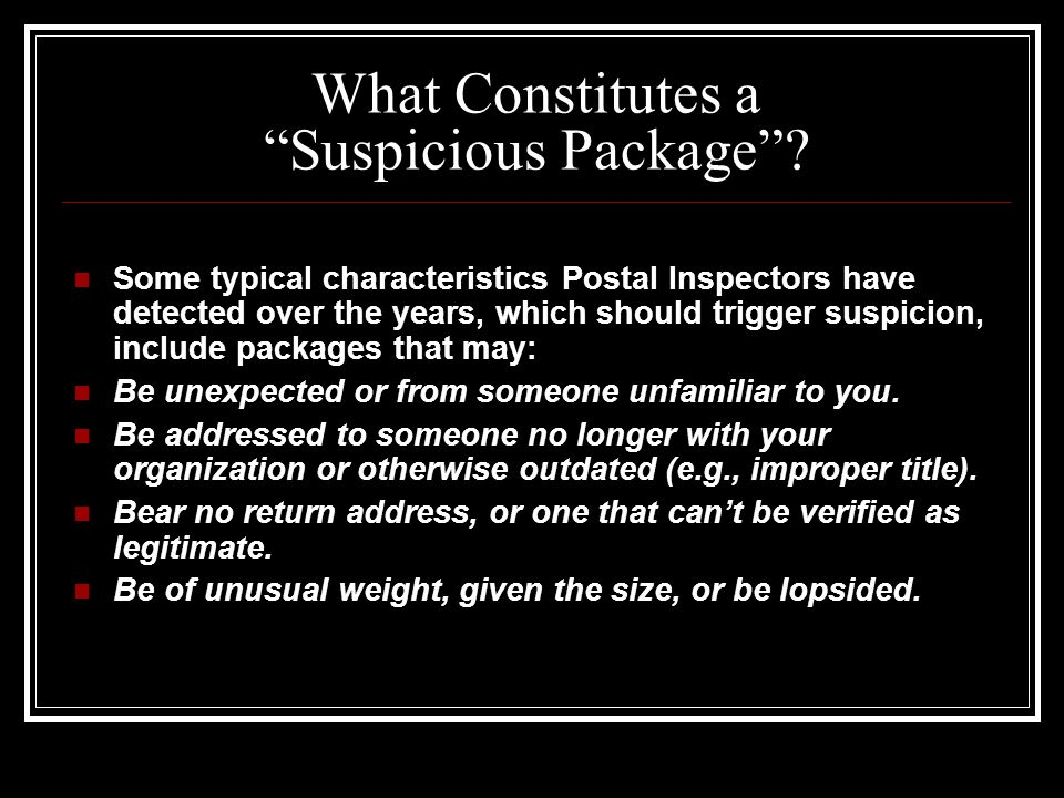 What Constitutes a Suspicious Package .