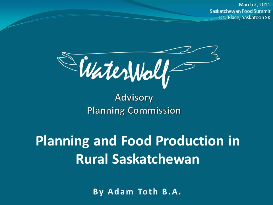 General Topics 1.What is WaterWolf. 2. Why is Land Use Planning Important for Food Production.