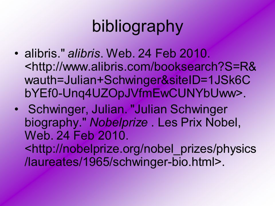 bibliography alibris. alibris. Web. 24 Feb 2010..