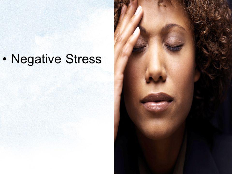 Negative Stress