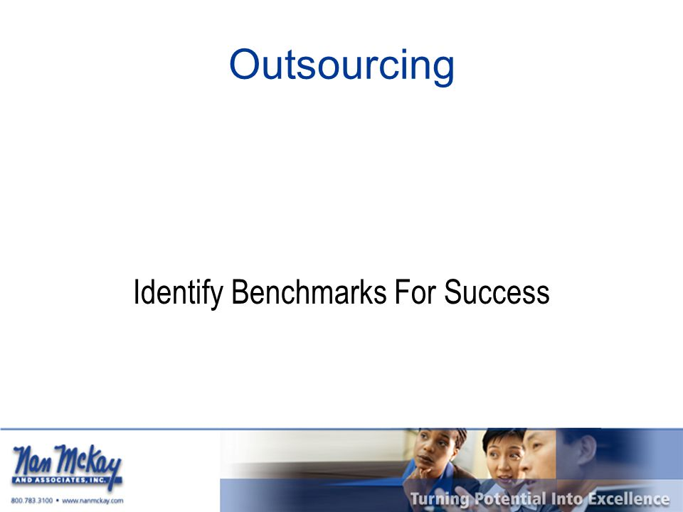 Outsourcing Identify Benchmarks For Success