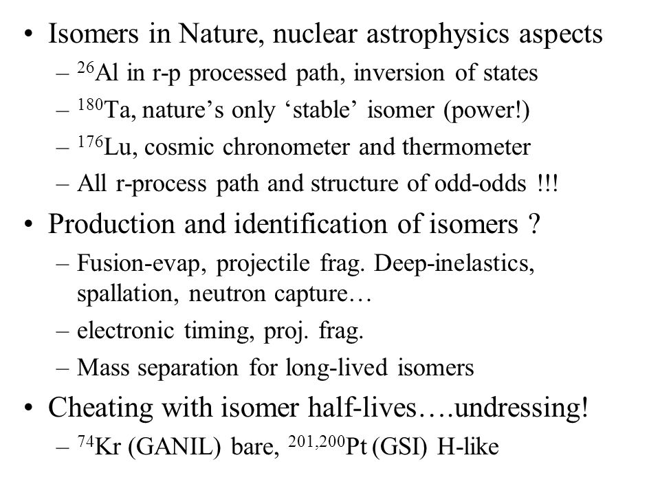 The Long and the Short of it: Some Fundamentals about Nuclear Isomers Paddy Regan Dept.