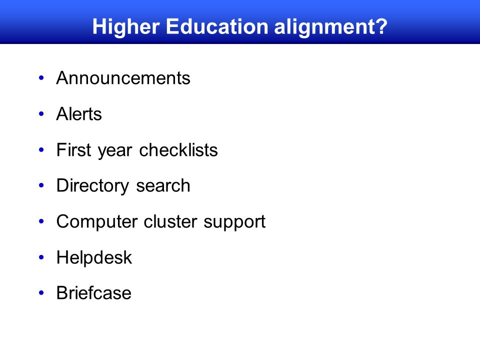 Higher Education alignment.
