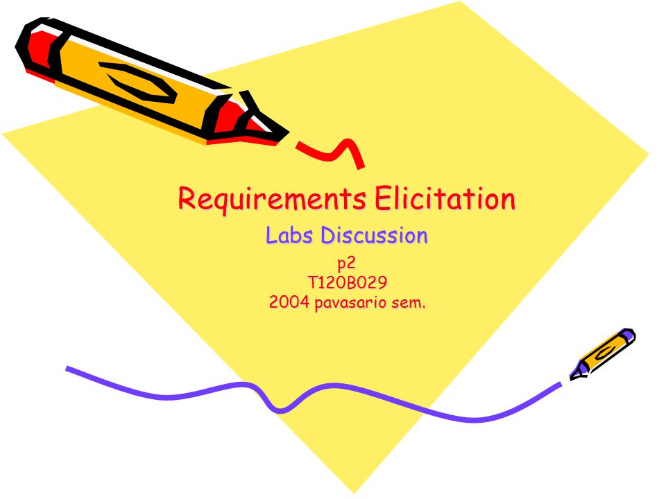Requirements Elicitation Labs Discussion p2 T120B pavasario sem.