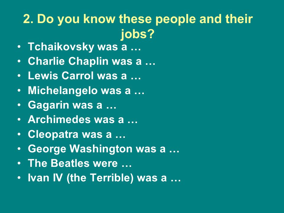 2. Do you know these people and their jobs.