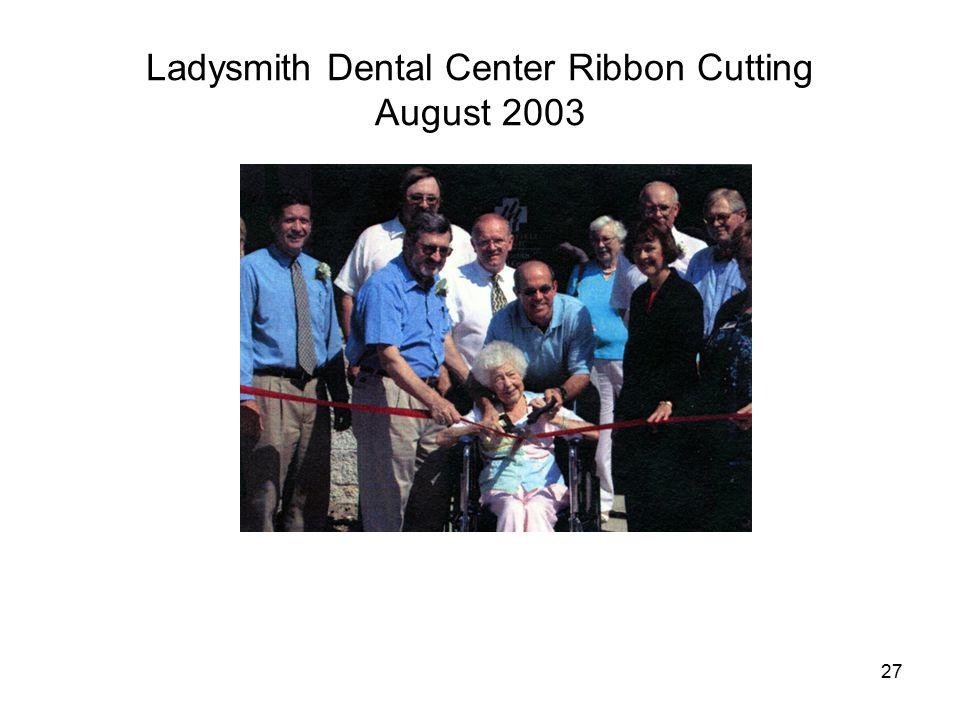 27 Ladysmith Dental Center Ribbon Cutting August 2003