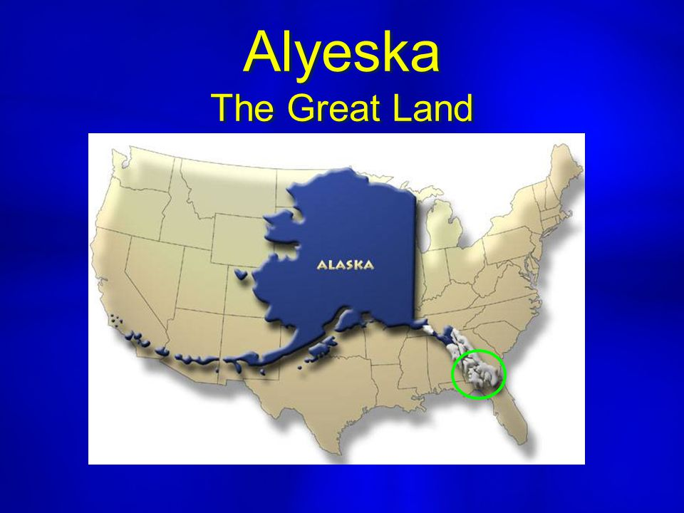 Alyeska The Great Land
