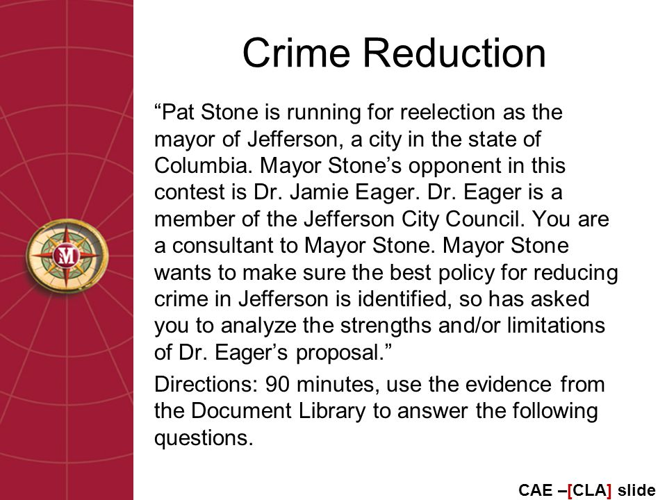 Crime Reduction Pat Stone is running for reelection as the mayor of Jefferson, a city in the state of Columbia.