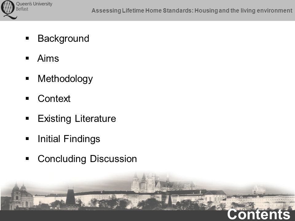 Assessing Lifetime Home Standards: Housing and the living environment Initial Findings Supplementary guidelines