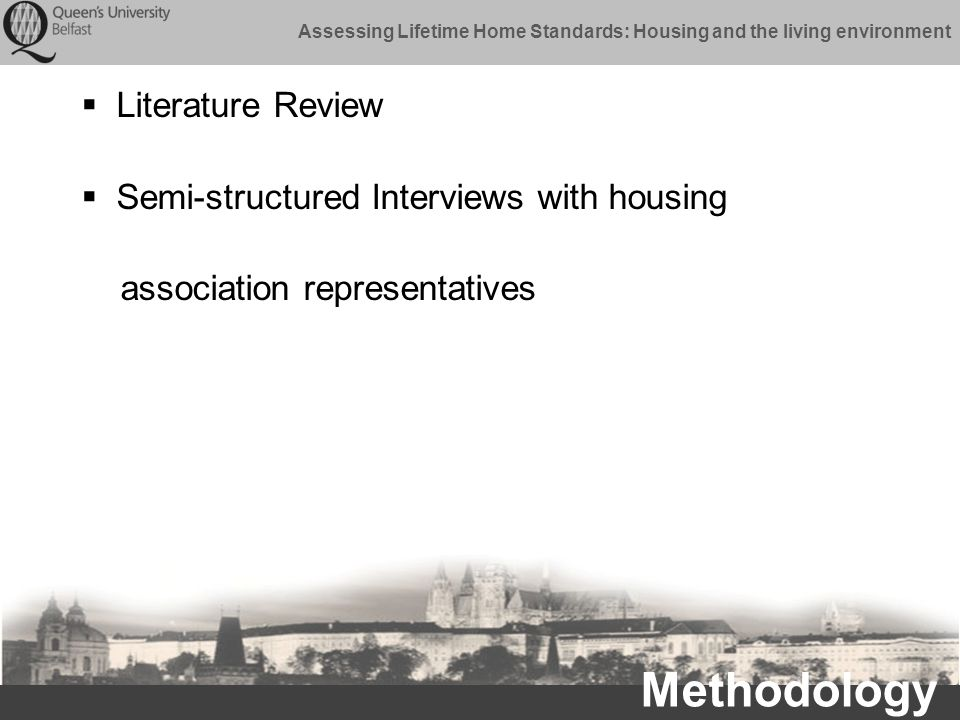 Assessing Lifetime Home Standards: Housing and the living environment Selected References Images Quest.