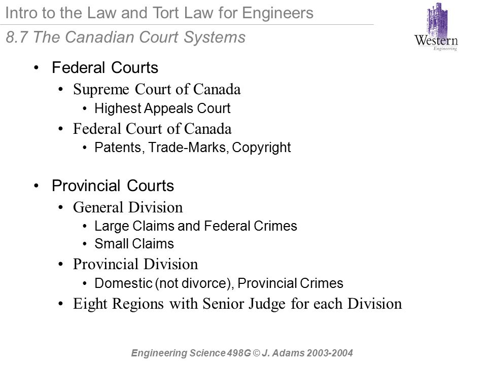 Intro to the Law and Tort Law for Engineers Engineering Science 498G © J.