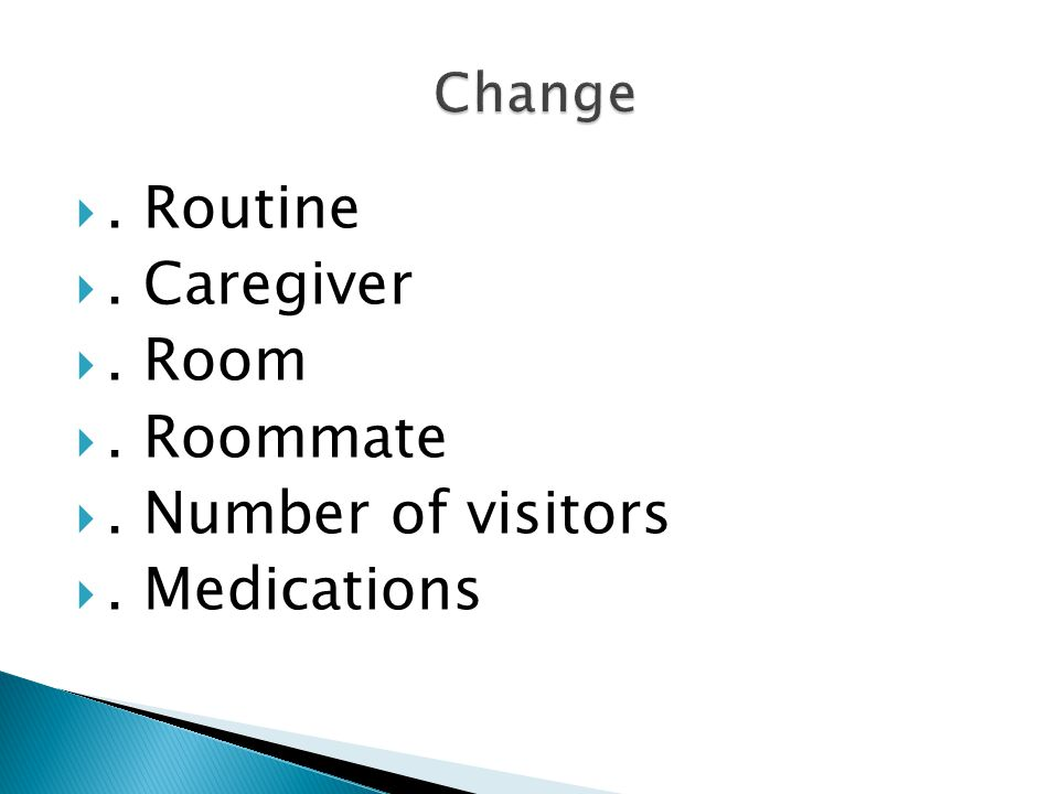 . Routine . Caregiver . Room . Roommate . Number of visitors . Medications