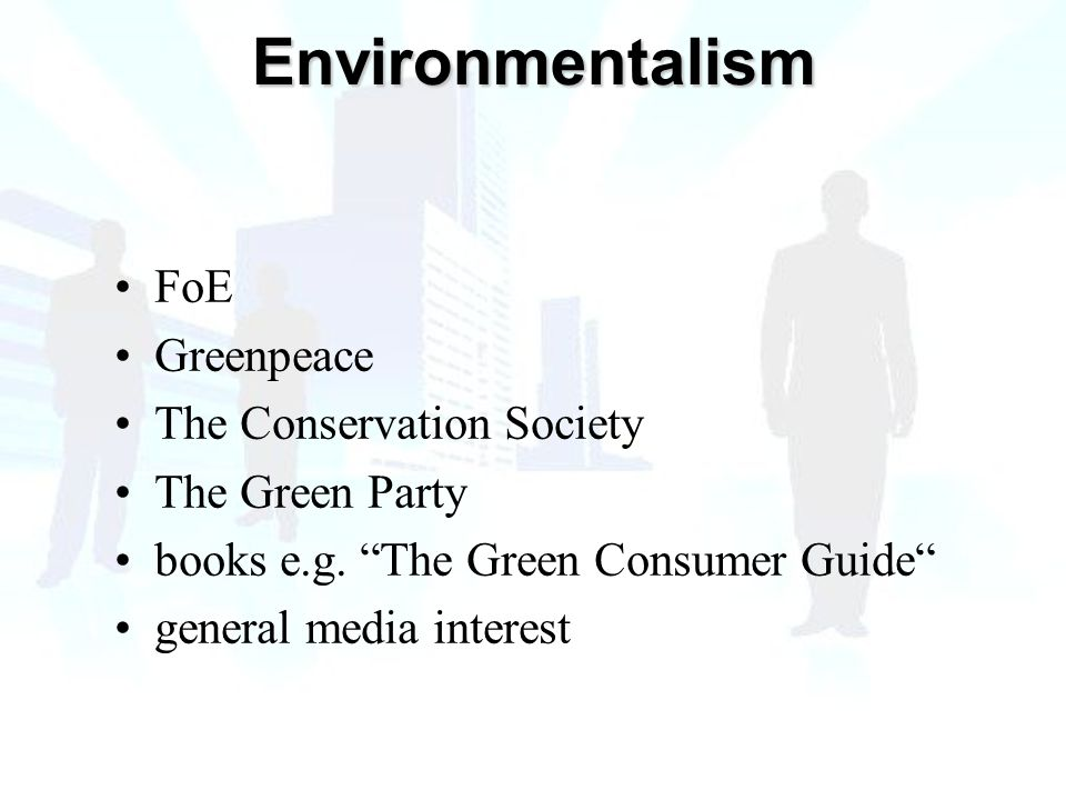 FoE Greenpeace The Conservation Society The Green Party books e.g.