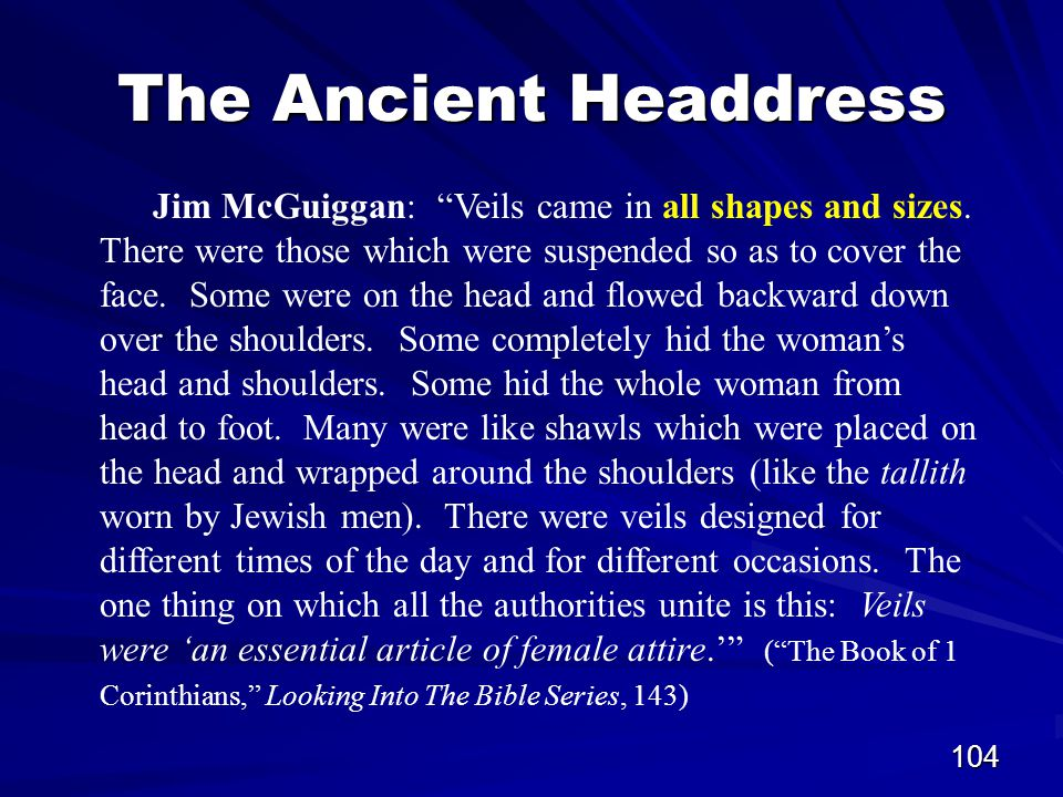 104 The Ancient Headdress Jim McGuiggan: Veils came in all shapes and sizes.