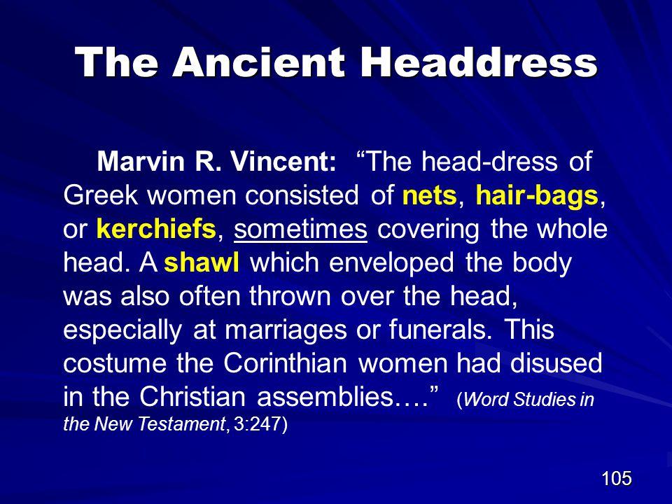 105 The Ancient Headdress Marvin R.