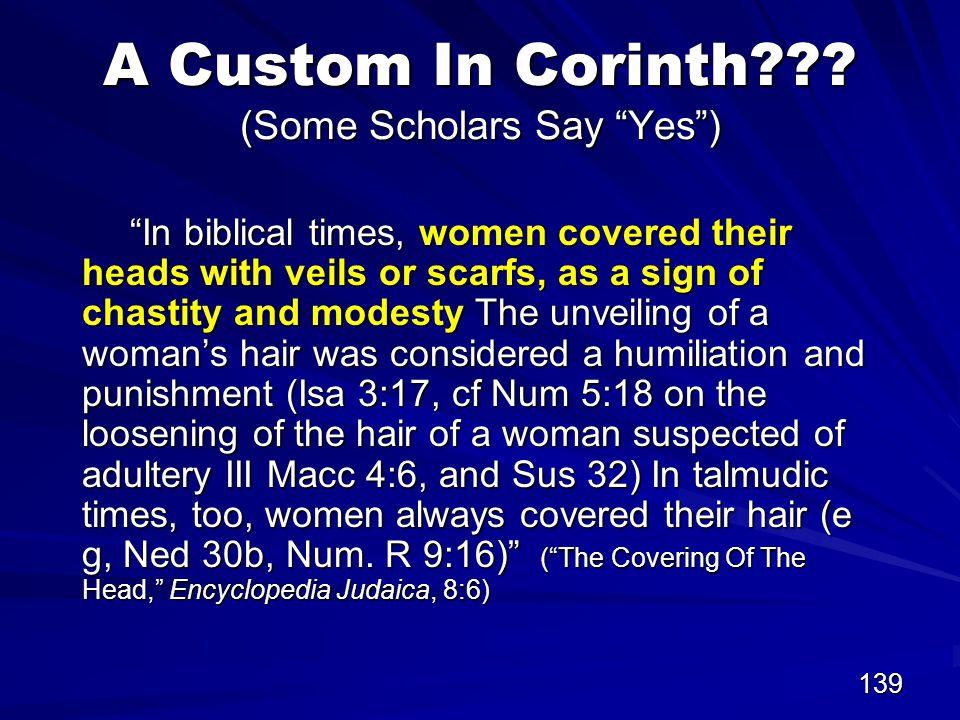 139 A Custom In Corinth .